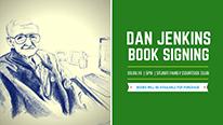 Dan Jenkins Book Signing