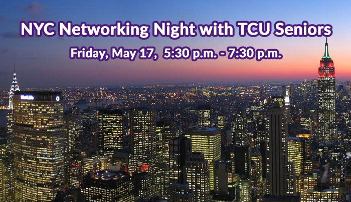 NYC Networking Night with TCU Seniors