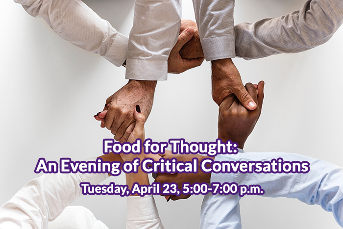 Food for Thought Critical Conversations