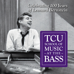 TCU School of Music at the Bass